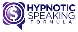 Hypnotic Speaking Formula